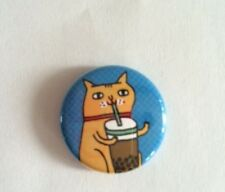 CAT DRINKING BUBBLE TEA BUTTON PIN 1 inch HELP RELOCATED FERAL CATS RESCUE