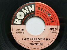 """TED TAYLOR - I Need Your Love So Bad / Ollie Mae 1968 R&B SOUL 7"""" Ronn Records"""