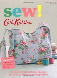 Sew!, Cath Kidston, Good Condition Book, ISBN 9781844007561