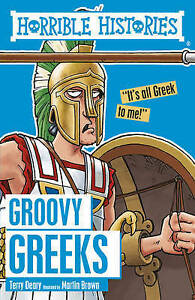 Groovy Greeks by Martin Brown, Terry Deary (Paperback, 2016)