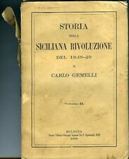 Storia della Rivoluzione siciliana del 1848-49. Carlo Gemelli. Vol. II. Bol