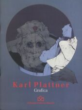 Karl Plattner: acqueforti litografie.