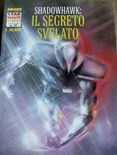 SHADOWHAWK: Il Segreto Svelato - Star Magazine Oro n°17 1995 ed. Star Co [G.178]
