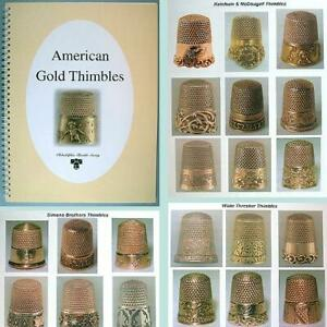 """AMERICAN GOLD THIMBLES"" * Outstanding Reference Book * All in Color"