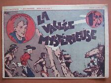 LA VALLEE MYSTERIEUSE 1ère partie  collection JEUNESSE NOUVELLE