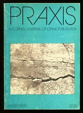 1979 Vintage Praxis:  A Cornell Journal of Opinion & Review, Winter, 88 pages