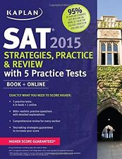 Kaplan SAT 2015 Strategies, Practice and Review with 5 Practice Tests: Book + On