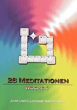 28 MEDITATIONEN - Maya-Erdmagier Seminar  Jose & Lloydine Arguelles 7 x BUCH SET
