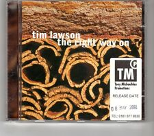 (HK542) Tim Lawson, The Right Way On - 2000 CD