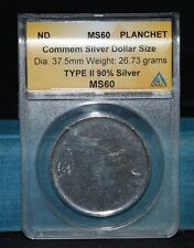 90% Silver Blank Planchet Commem Dollar Size ANACS MS60
