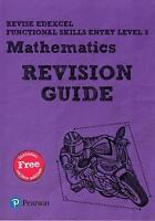 Revise Edexcel Functional Skills Mathematics Entry Level 3 Revision Guide. inclu