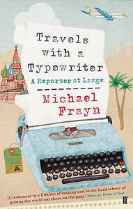 Travels with a Typewriter by Michael Frayn (Paperback) New Book