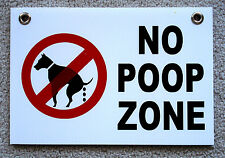 "NO DOG POOP ZONE  8""X12"" Plastic Coroplast Sign with Grommets  NEW"