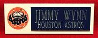JIMMY WYNN  HOUSTON ASTROS  NAMEPLATE FOR BASEBALL/MINI HELMET