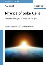 Physics of Solar Cells : From Basic Principles to Advanced Concepts by Peter...