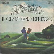 AMORE GRANDE, AMORE LIBERO - GUARDA, E' MATTINO =# IL GUARDIANO DEL FARO