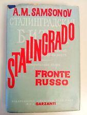 STALINGRADO - FRONTE RUSSO - A.M. SAMSONOV - GARZANTI