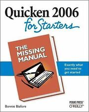 NEW - Quicken 2006 for Starters: The Missing Manual by Biafore, Bonnie