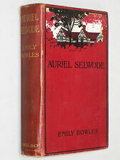 AURIEL SELWODE - Emily Bowles (1908 1st Ed) Buckinghamshire Queen Anne novel