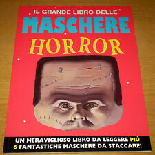 IL GRANDE LIBRO DELLE MASCHERE - HORROR Feste Giochi Ediz. EL 2001