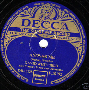 UK No.1 1953 DAVID WHITFIELD 78   ANSWER ME / DANCE GYPSY DANCE DECCA F10192 EX-