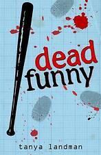 Dead Funny by Tanya Landman (Paperback, 2009) New Book