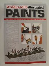 Wargames Illustrated Paints  Your Complete Guide to Painting Wargames Miniatures