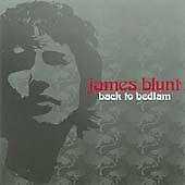 James Blunt - Back to Bedlam - CD ALBUM