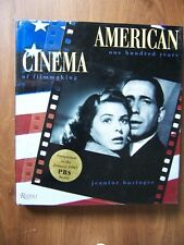 AMERICAN CINEMA - THE FIRST 100 YEARS - DEFINITIVE ILLUSTRATED HISTORY