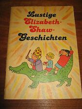 E814)RARE ALTE KINDERBUCH-BROSCHÜRE LUSTIGE ELIZABETH-SHAW-GESCHICHTEN KIBU 1988