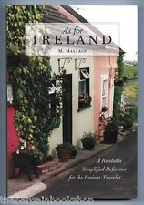 AS FOR IRELAND A Simplified Reference for the Curious Traveller M. MALACE
