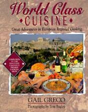 World Class Cuisine: Great Adventures in European Regional Cooking (Food &