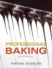 Professional Baking by Wayne Gisslen (2012, Hardcover)