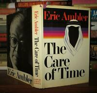 Ambler, Eric THE CARE OF TIME  1st Edition 1st Printing