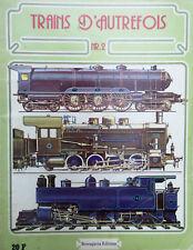 Livre de collection TRAINS D'AUTREFOIS Numéro 2 - Berengaria Editions