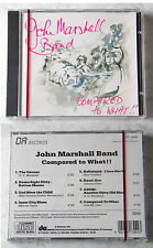 JOHN MARSHALL BAND Compared To What!! .. .. 1980er DA-Records CD OVP/SEALED