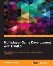 Multiplayer Game Development with HTML5 by Rodrigo Silveira (2015, Paperback)