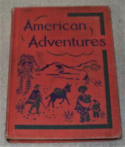 American Adventures Fourth Reader 1950
