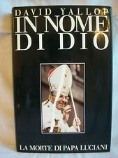 David Yallop - In Nome di Dio La Morte di Papa Luciani (con foto) - Cde 1987