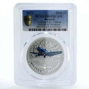 Burundi 5000 francs Vought F4U Corsair Plane Aviation PR69 PCGS silver coin 2015