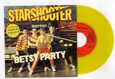 45 RPM SP STARSHOOTER BETSY PARTY (YELLOW VINYL)