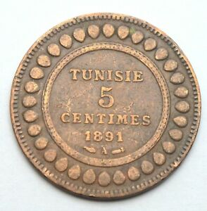 TUNISIE 5 CENTIMES 1891 A OLD COIN