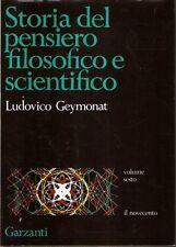 Mu0 Storia del pensiero filosofico e scientifico Geymonat vol. 6 Il novecento