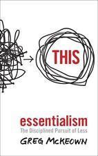 Essentialism by Greg McKeown;;;