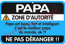 "Plaque de porte humoristique Zone de Danger ""Papa"" idée cadeau NEUF"