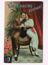 """We're Making Headway"" Romance Couple in Love Divided Back Postcard Unposted"