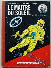 Dan Cooper Le Maître du Soleil A WEINBERG éd Lombard 1ère éd Fr énigm Barelli
