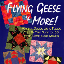 NEW BOOK: Flying Geese & More: Make a Block or a Flock - Step by Step Guide