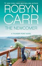 The Newcomer (Thunder Point) by Robyn Carr