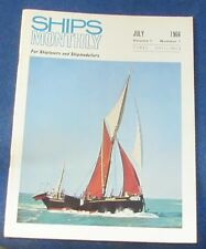 SHIPS MONTHLY JULY 1966 - COLCHESTER SMACKS/SPEED UNDER SAIL/WAR AT SEA